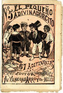701px-Jos%C3%A9_Guadalupe_Posada%2C_El_peque%C3%B1o_adivinadorcito%2C_chapbook_cover%2C_ca._1900